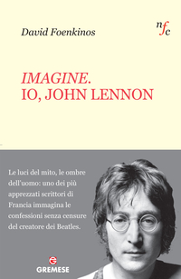 Imagine. Io, John Lennon ePub