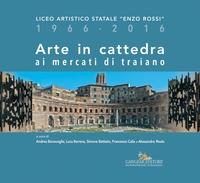 Arte in cattedra ai mercati di Traiano