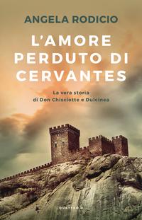 L'amore perduto di Cervantes ePub