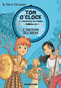 Il fantasma dell'arena. Tom O'Clock. vol. 2 ePub
