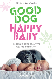 Good dog, happy baby ePub