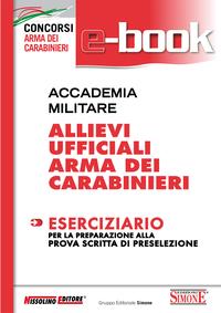 Accademia Militare - Allievi Ufficiali Arma dei Carabinieri - Es