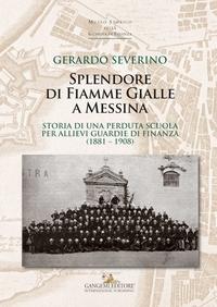 Splendore di Fiamme Gialle a Messina