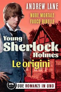 Young Sherlock Holmes. Le origini ePub