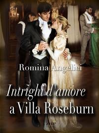 Intrighi d'amore a villa Roseburn ePub