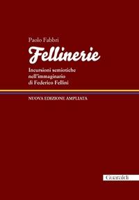 Fellinerie - Nuova edizione