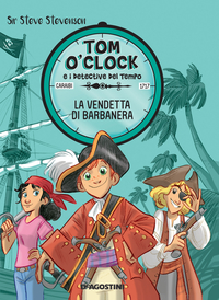 La vendetta di Barbanera. Tom O'Clock. vol. 4 ePub