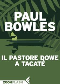 Il pastore Dowe a Tacaté ePub