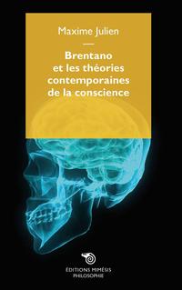 Brentano et les théories contemporaines de la conscience ePub