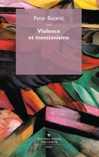 Violence et messianisme ePub