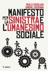 Manifesto per la Sinistra e l'Umanesimo sociale ePub