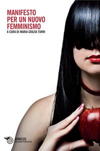 Manifesto per un nuovo femminismo ePub