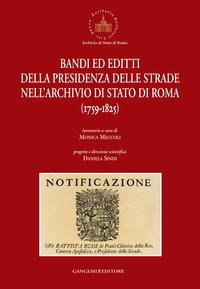 Bandi ed editti della Presidenza delle strade nell'Archivio di Stato di Roma