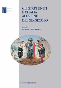 Gli Stati Uniti e l'Italia alla fine del XIX secolo