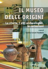 Il Museo delle Origini