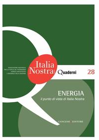 Energia. Il punto di vista di Italia Nostra