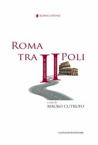 Roma tra II Poli