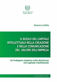 Il ruolo del capitale intellettuale nella creazione e nella comunicazione del valore dell'impresa