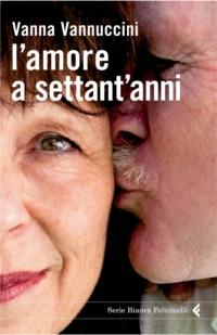 L'amore a settant'anni