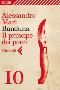 Banduna  - 10. Il principe dei porci ePub