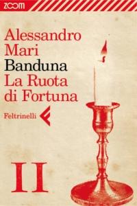 Banduna - 11. La Ruota di Fortuna ePub
