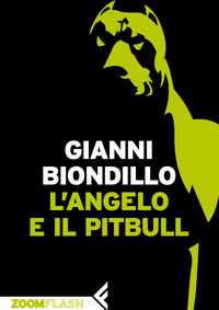 L'angelo e il pitbull ePub