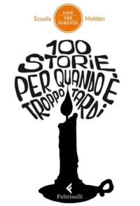 100 storie per quando è troppo tardi ePub