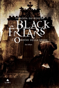 Black Friars 1. L'ordine della spada ePub