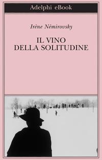 Il vino della solitudine ePub