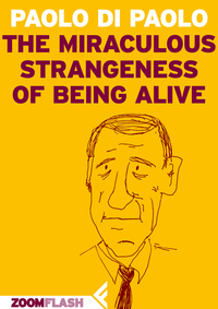 The miraculous strangeness of being alive ePub