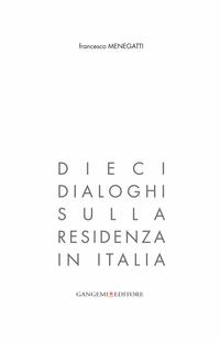 Dieci dialoghi sulla residenza in Italia
