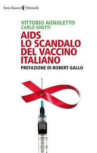 AIDS: lo scandalo del vaccino italiano ePub