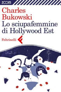 Lo sciupafemmine di Hollywood Est ePub