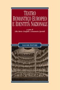 Teatro romantico europeo e identità nazionale