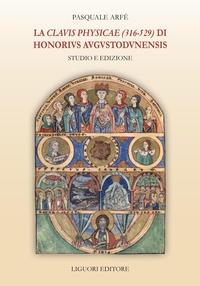 La Clauis Physicae (316-529) di Honorius Augustodunensis