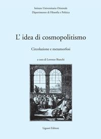 L'idea di cosmopolitismo: circolazione e metamorfosi