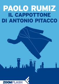 Il cappottone di Antonio Pitacco ePub