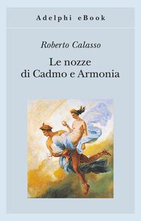Le nozze di Cadmo e Armonia ePub