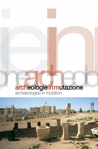 Archeologie in mutazione
