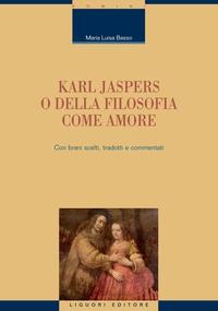 Karl Jaspers o della filosofia come amore