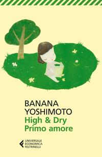 High & Dry. Primo amore ePub