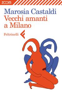Vecchi amanti a Milano ePub