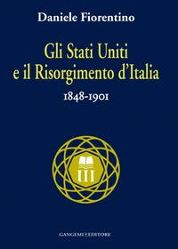 Gli Stati Uniti e il risorgimento d'Italia