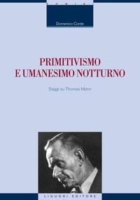 Primitivismo e umanesimo notturno