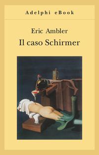 Il caso Schirmer ePub