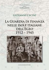 La Guardia di Finanza nelle isole italiane dell'Egeo 1912 – 1945