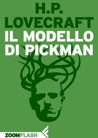 Il modello di Pickman ePub