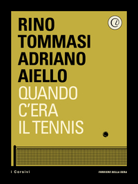 Quando c'era il tennis ePub