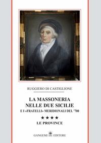 La Massoneria nelle due Sicilie Vol. IV