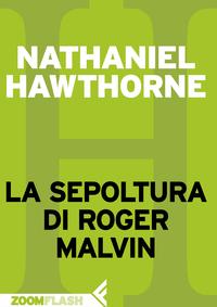 La sepoltura di Roger Malvin ePub